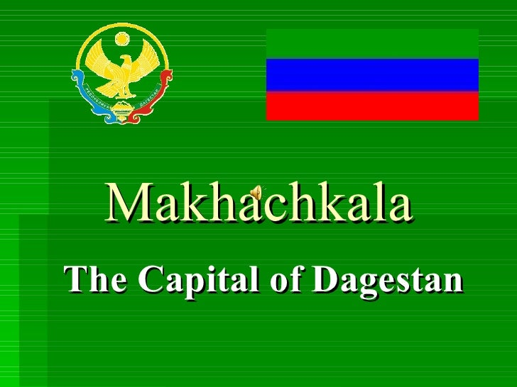 Makhachkala The Capital of Dagestan
