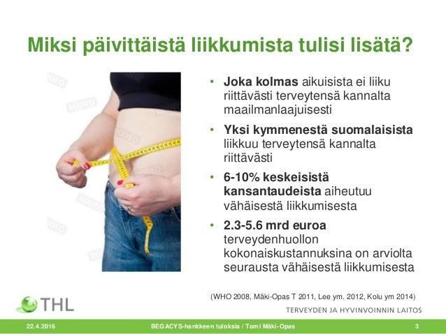 Mäki-Opas Tomi: Voiko kaupunkirakenteella ja viheralueilla edistää kestävää ja terveellistä liikkumista? BEGACYS-hankkeen tuloksia Slide 3