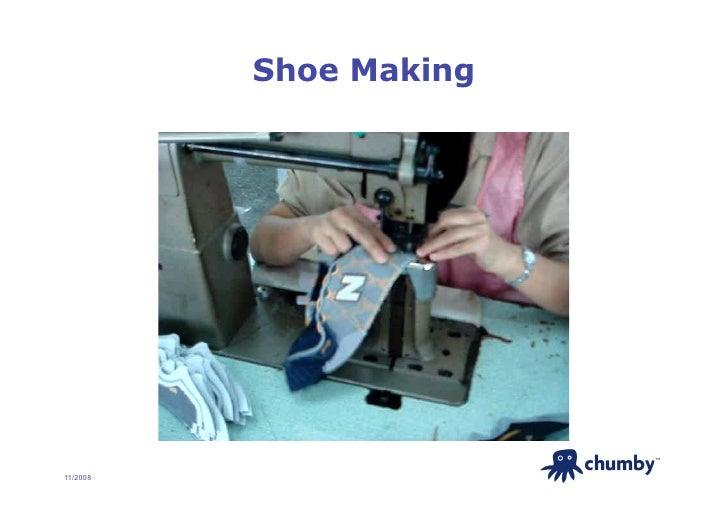 Shoe Making                             TM     11/2008
