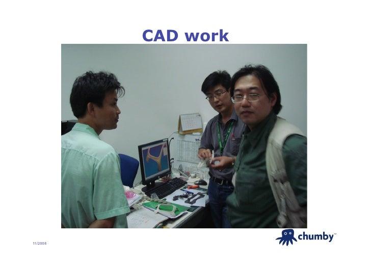 CAD work                          TM     11/2008