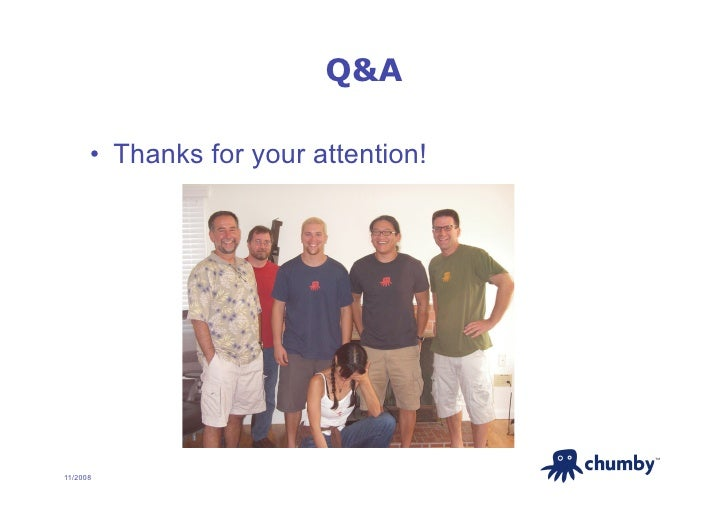 Q&A        • Thanks for your attention!                                           TM     11/2008