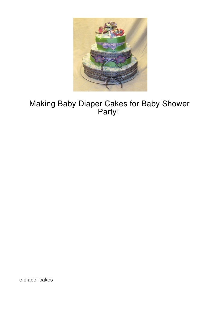 Making Baby Diaper Cakes for Baby Shower                     Party!e diaper cakes