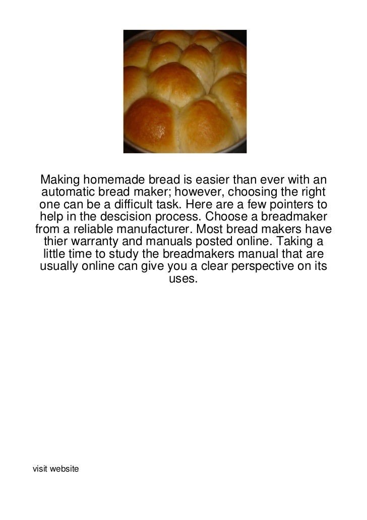 Making homemade bread is easier than ever with an  automatic bread maker; however, choosing the right one can be a difficu...