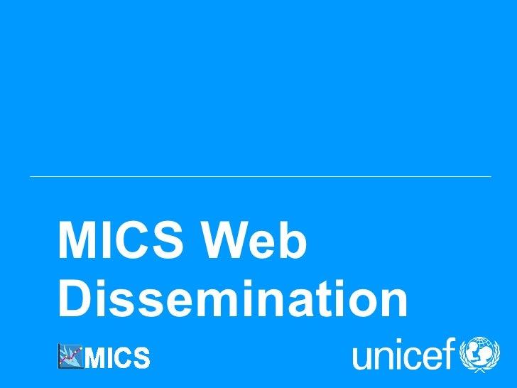 MICS Web Dissemination