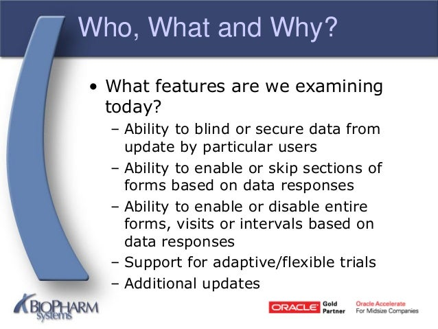 Making oracle clinical and remote data capture 4. 6 features work for ….