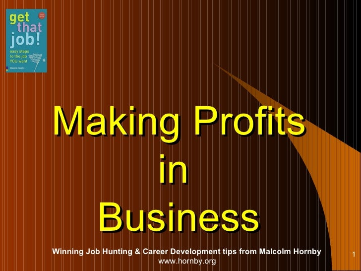 Making Profits in  Business