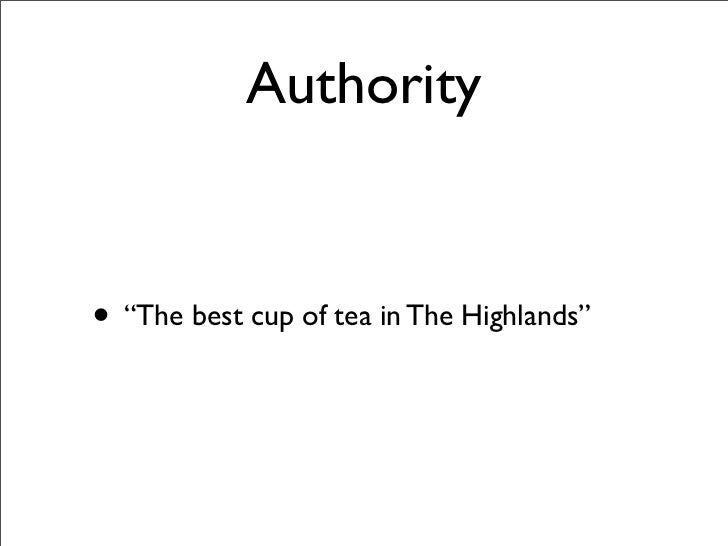 "Authority   • ""The best cup of tea in The Highlands"""