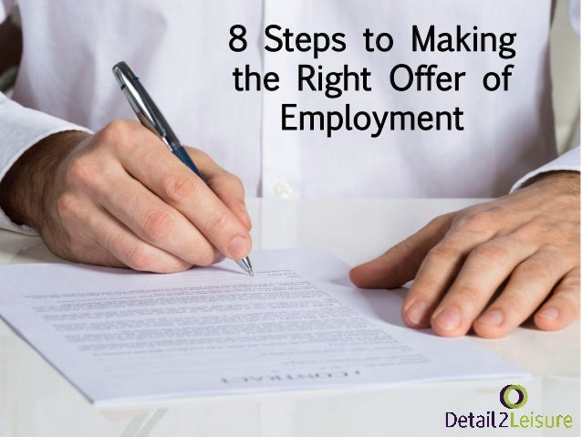 8 Steps to Making the Right Offer of Employment