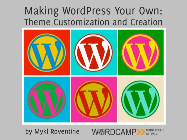 Templates • WordPress uses only a few basic templates • This means less places to make changes that affect the whole site ...
