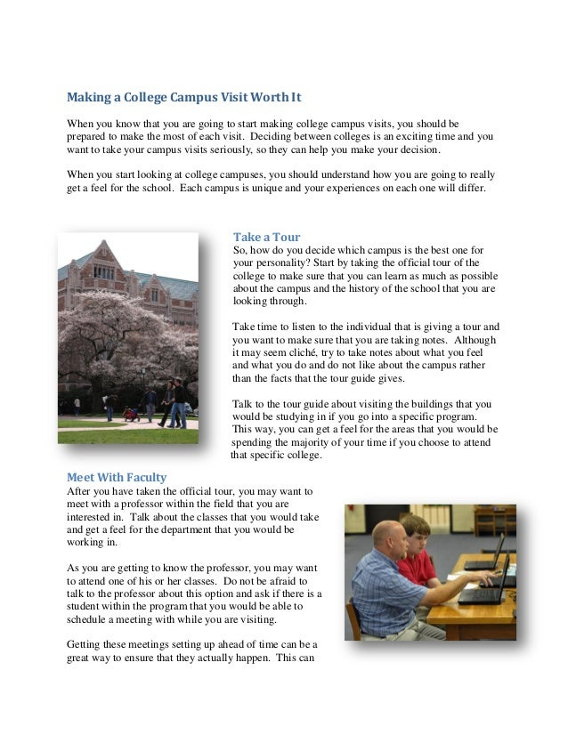 Making a College Campus Visit Worth ItWhen you know that you are going to start making college campus visits, you should b...
