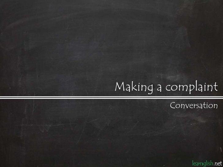 Making a complaint         Conversation