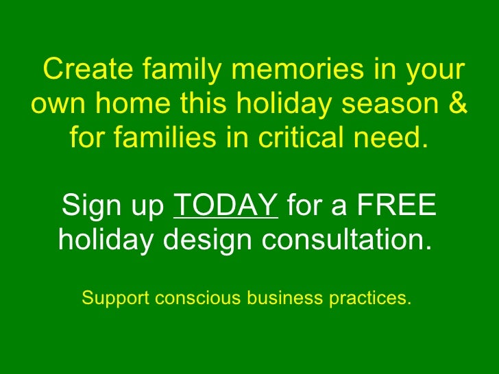 Create family memories in your own home this holiday season & for families in critical need. Sign up  TODAY  for a FRE...