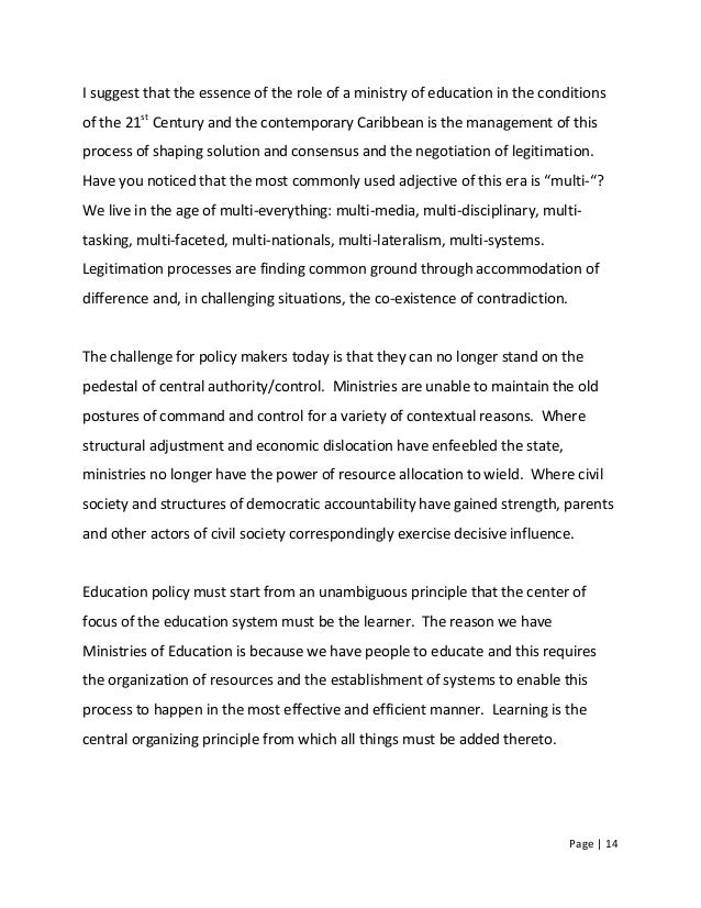 Page   14 I suggest that the essence of the role of a ministry of education in the conditions of the 21st Century and the ...