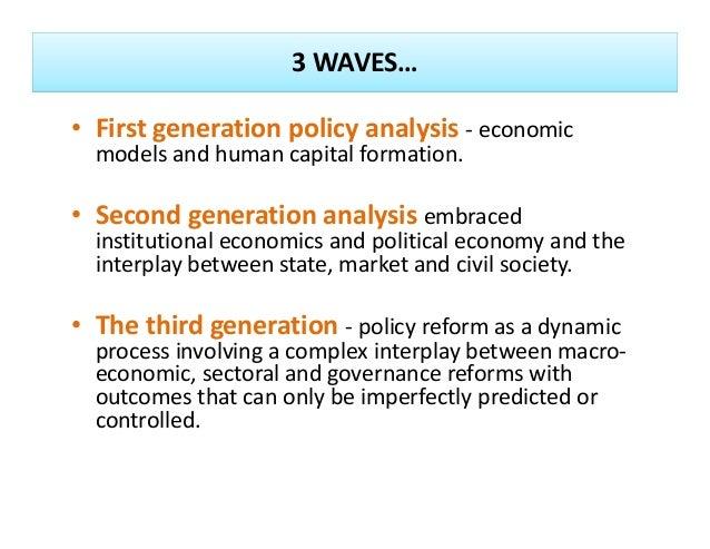3WAVES… • Firstgenerationpolicyanalysis‐ economic modelsandhumancapitalformation. • Secondgenerationanalysise...