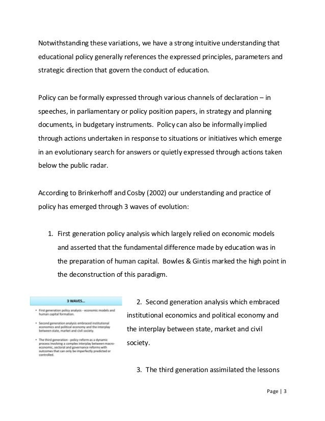 Page   3 Notwithstanding these variations, we have a strong intuitive understanding that educational policy generally refe...