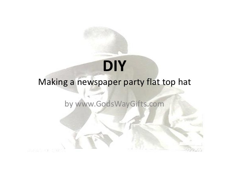 DIYMaking a newspaper party flat top hat      by www.GodsWayGifts.com