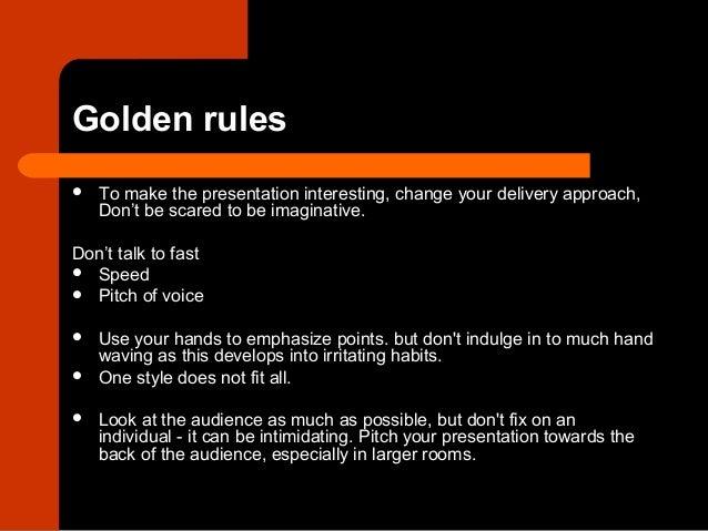 Make your presentation interesting