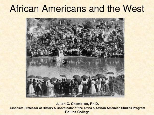 Julian C. Chambliss, Ph.D. Associate Professor of History & Coordinator of the Africa & African American Studies Program R...