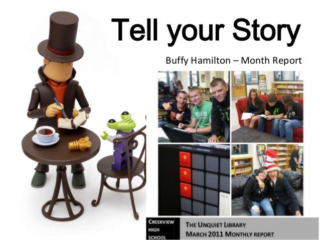 Tell your Story Buffy Hamilton – Month Report