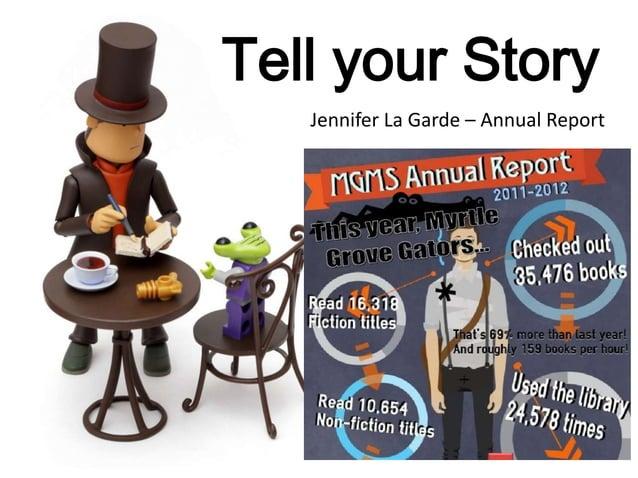 Tell your Story Jennifer La Garde – Annual Report