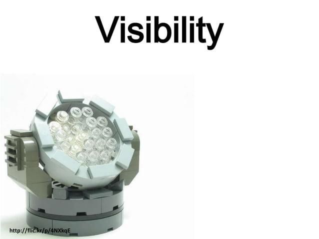 Visibility http://flic.kr/p/4NXkqE