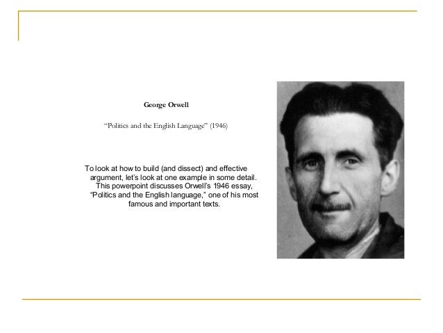 george orwell essay england George orwell livro em pdf abebooks fittingly, george orwell's essay politics and the english language is accurately described by its title biography george orwell | biography online animal farm was published on the heels of world war ii, in england in 1945 and in the united states in 1946.