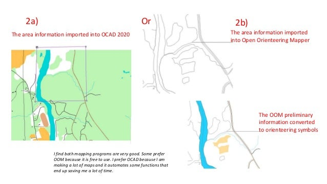 The area information imported into OCAD 2020 The area information imported into Open Orienteering Mapper The OOM prelimina...