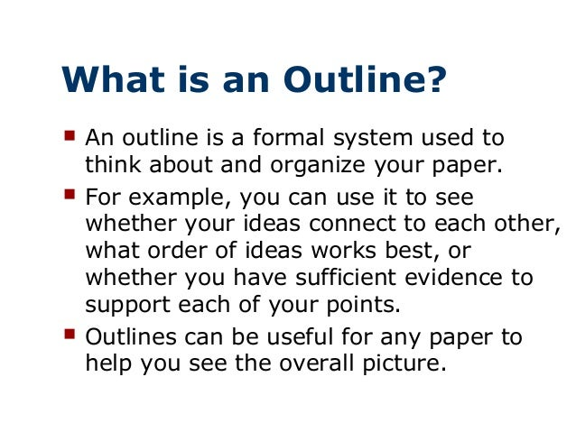 making an outline 4 what is an outline