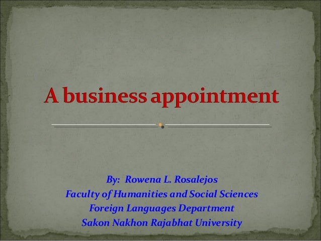 By: Rowena L. RosalejosFaculty of Humanities and Social Sciences     Foreign Languages Department   Sakon Nakhon Rajabhat ...