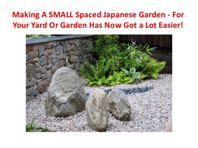 Making A SMALL Spaced Japanese Garden   For Your Yard Or Garden Has Now Got  A ...