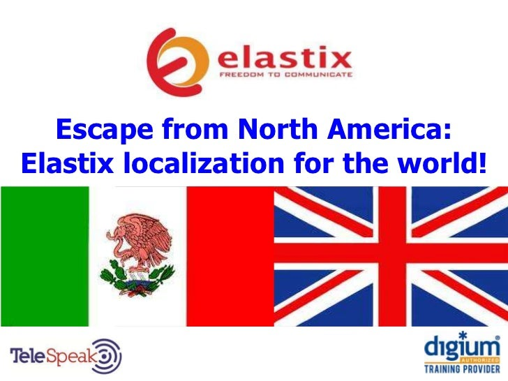 Escape from North America:Elastix localization for the world!