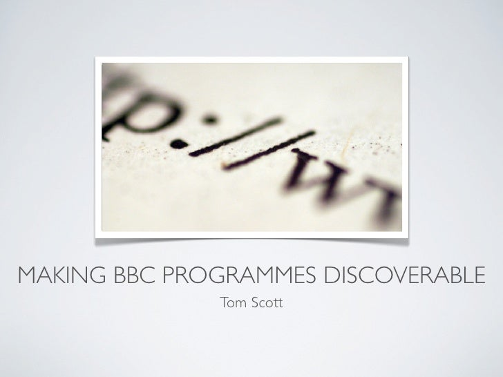 Making bbc programmes discoverable