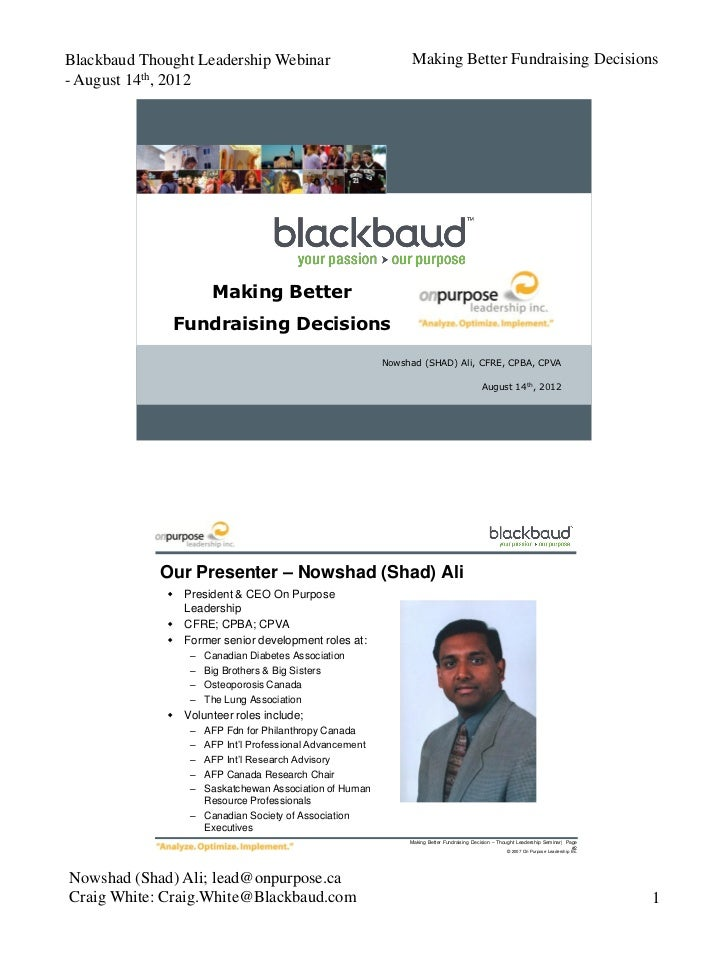 Blackbaud Thought Leadership Webinar                          Making Better Fundraising Decisions- August 14th, 2012      ...