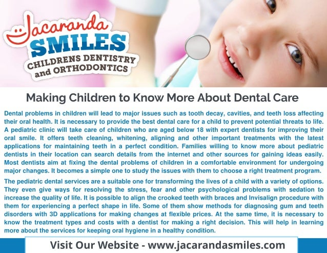 Dental problems in children will lead to major issues such as tooth decay, cavities, and teeth loss affecting their oral h...