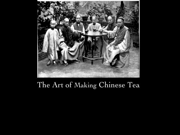 The Art of  Making  Chinese Tea