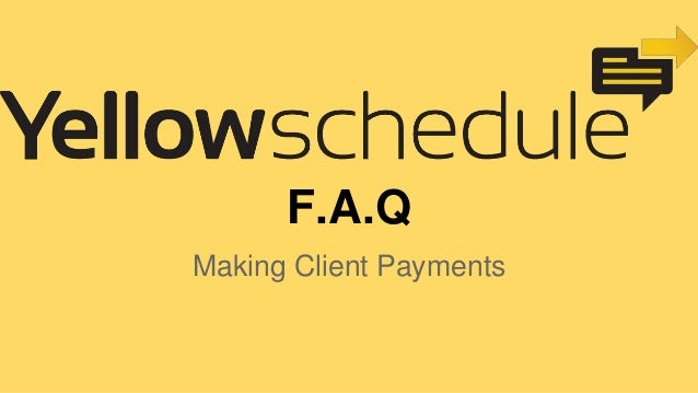 F.A.Q Making Client Payments