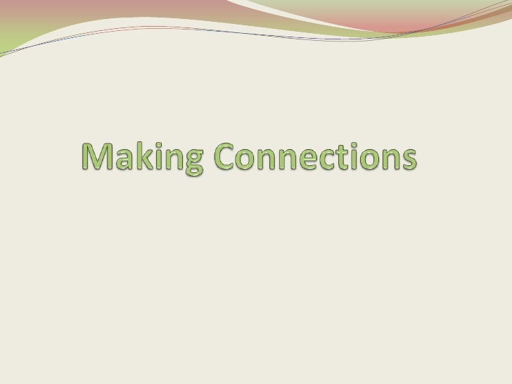 Making Connections<br />