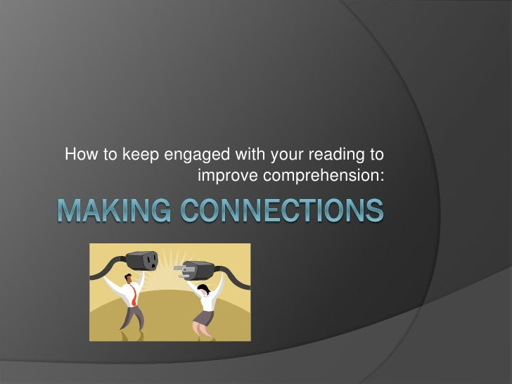 How to keep engaged with your reading to                improve comprehension: