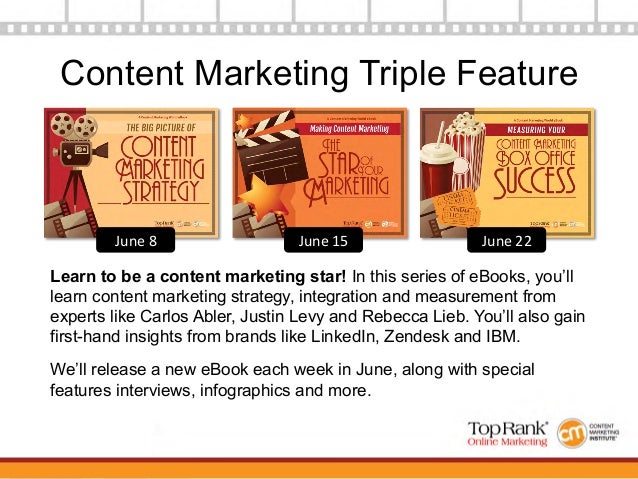Making Content Marketing the Star of Your Marketing - A Content Marketing World eBook Slide 3