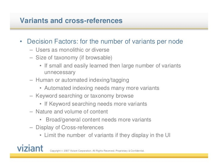Variants and cross-references• Decision Factors: for the number of variants per node   – Users as monolithic or diverse   ...