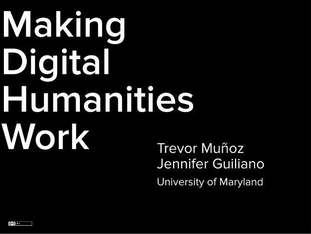 Making Digital Humanities Work