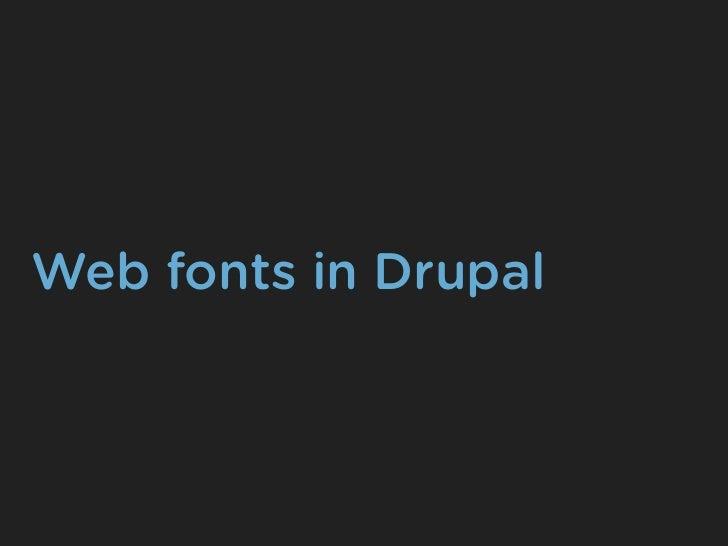 Web fonts in Drupal
