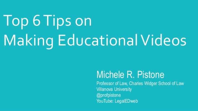 Michele R. Pistone Professor of Law, Charles Widger School of Law Villanova University @profpistone YouTube: LegalEDweb To...