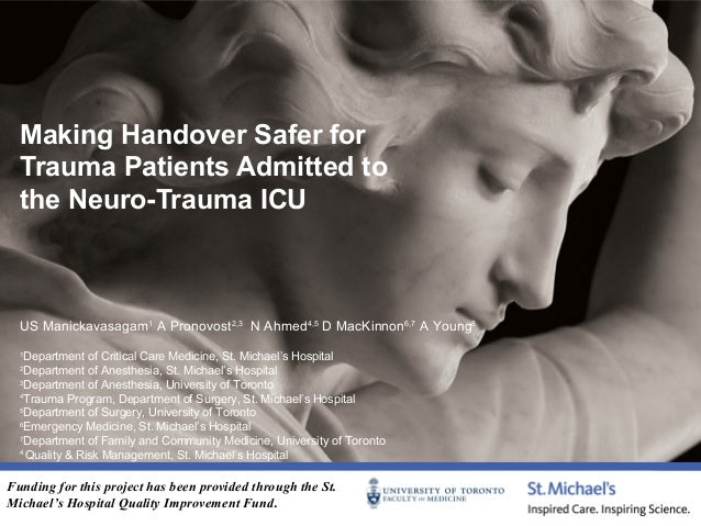 Making Handover Safer for Trauma Patients Admitted to the Neuro-Trauma ICU  US Manickavasagam1 A Pronovost2,3 N Ahmed4,5 D...