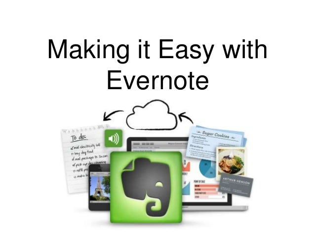Making it Easy with Evernote