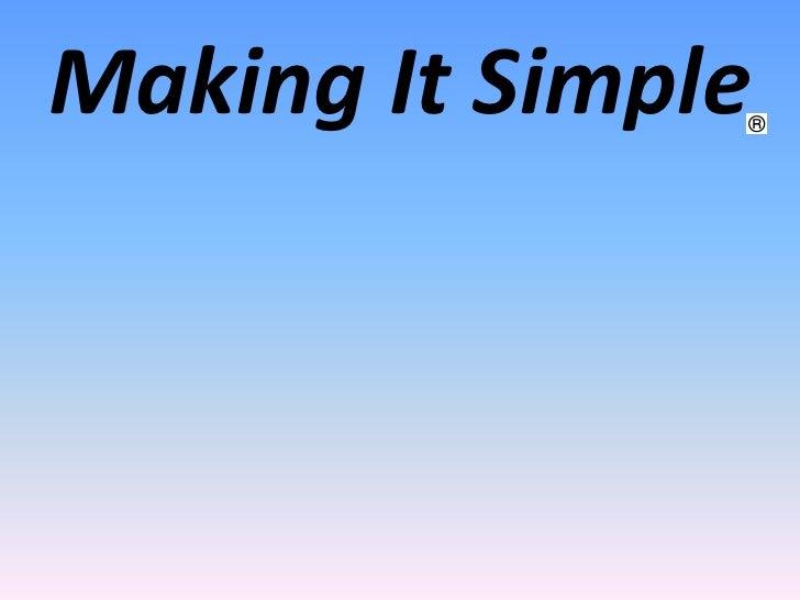 Making It Simple
