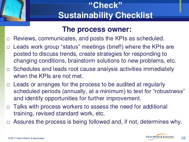"""Check"" Sustainability Checklist The process owner: □ Reviews, communicates, and posts the KPIs as scheduled. □ Leads work..."