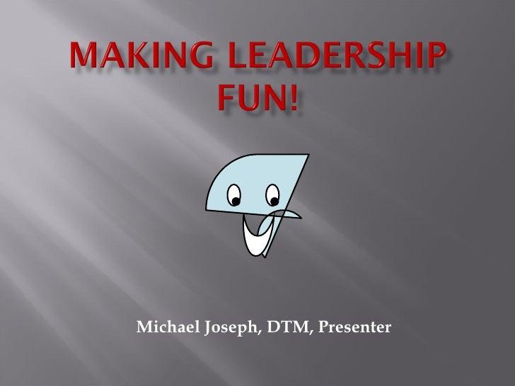 Michael Joseph, DTM, Presenter