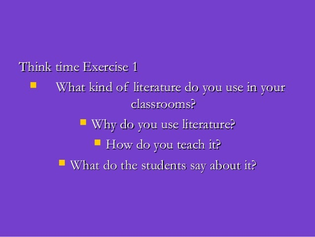 Think time Exercise 1Think time Exercise 1 What kind of literature do you use in yourWhat kind of literature do you use i...