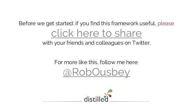 Before we get started: if you find this framework useful, please click here to share with your friends and colleagues on T...